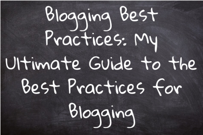 Blogging Best Practices