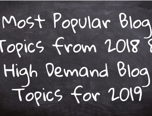 Most Popular Blog Topics from 2018 & High Demand Blog Topics for 2019