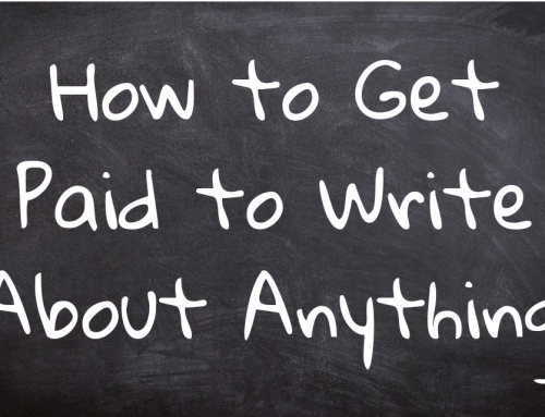 How to Get Paid to Write About Anything