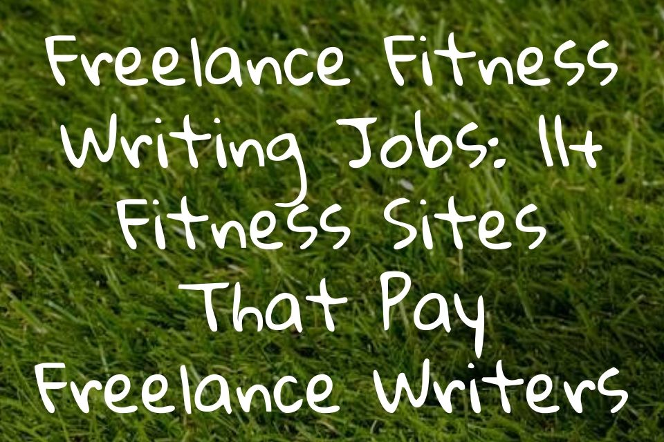 Freelance Fitness Writing Jobs