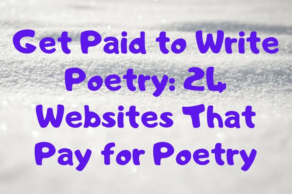 Get Paid to Write Poetry_ 24 Websites That Pay for Poetry