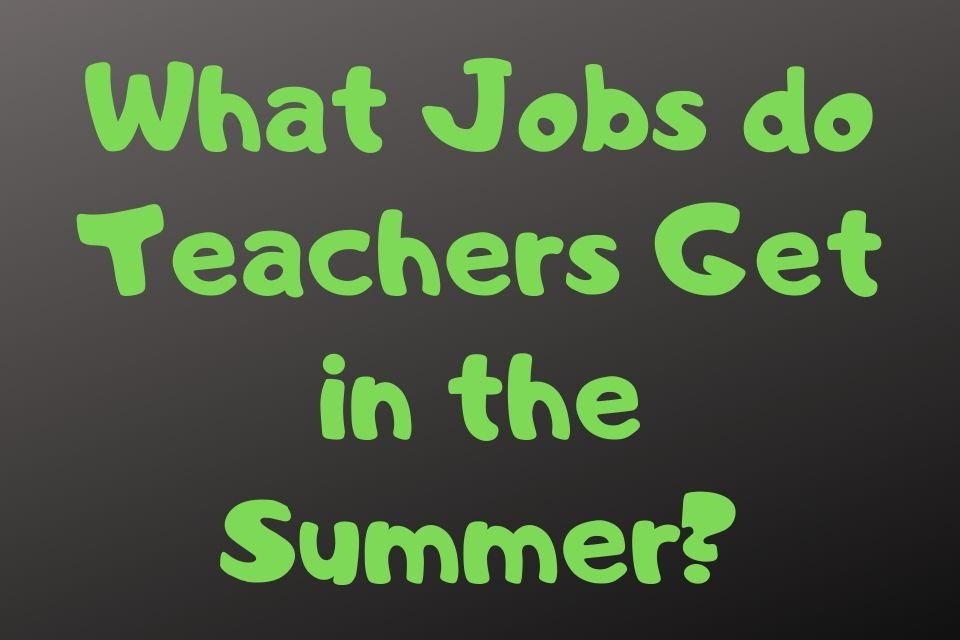 What Jobs do Teachers