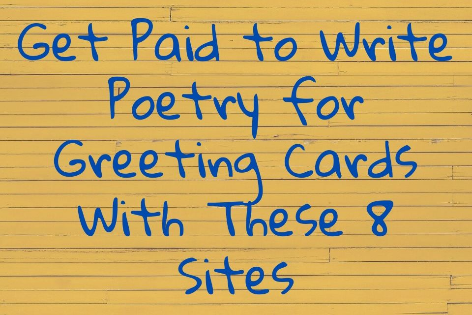 Write Poetry for Greeting Cards