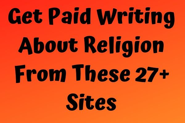 Get Paid Writing About Religion